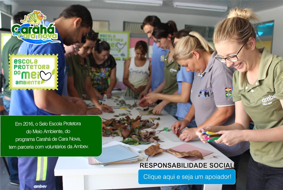 Carahá de Cara Nova - Escola Protetora do Meio Ambiente